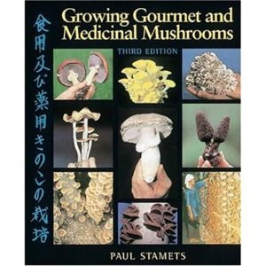 Growing gourmet and medicinal mushrooms cultivation